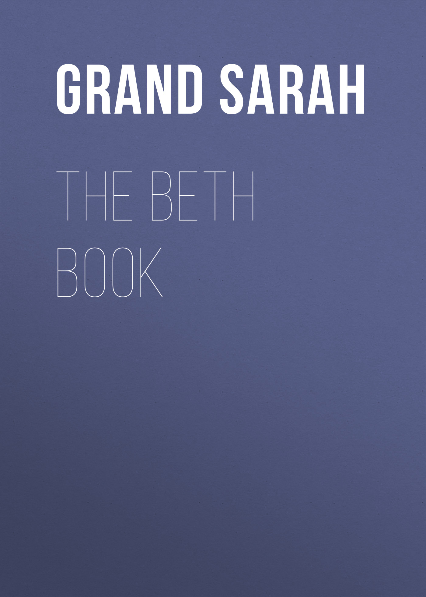 Grand Sarah The Beth Book цена