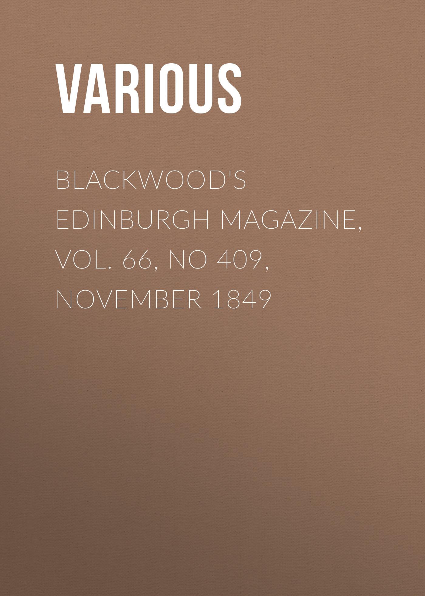 Various Blackwood's Edinburgh Magazine, Vol. 66, No 409, November 1849 цена