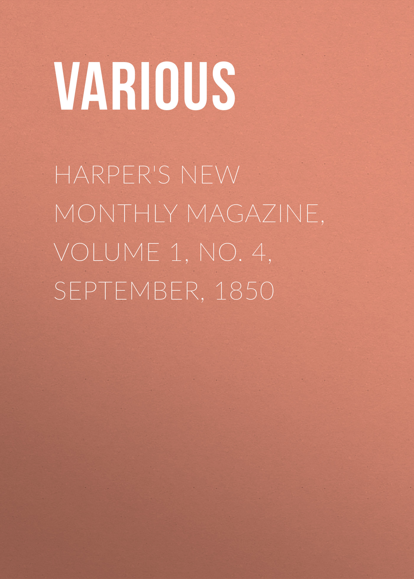 Various Harper's New Monthly Magazine, Volume 1, No. 4, September, 1850 hoodz dvd magazine issue 1