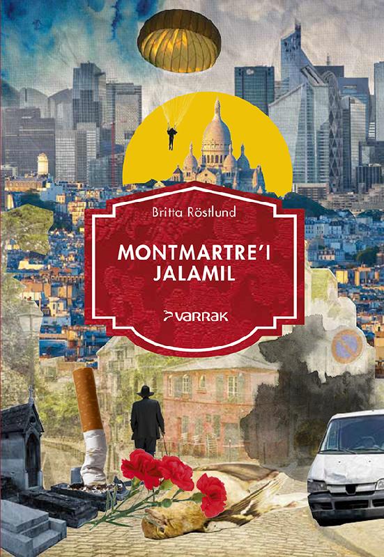 Britta Röstlund Montmartre'i jalamil britta röstlund montmartre i jalamil