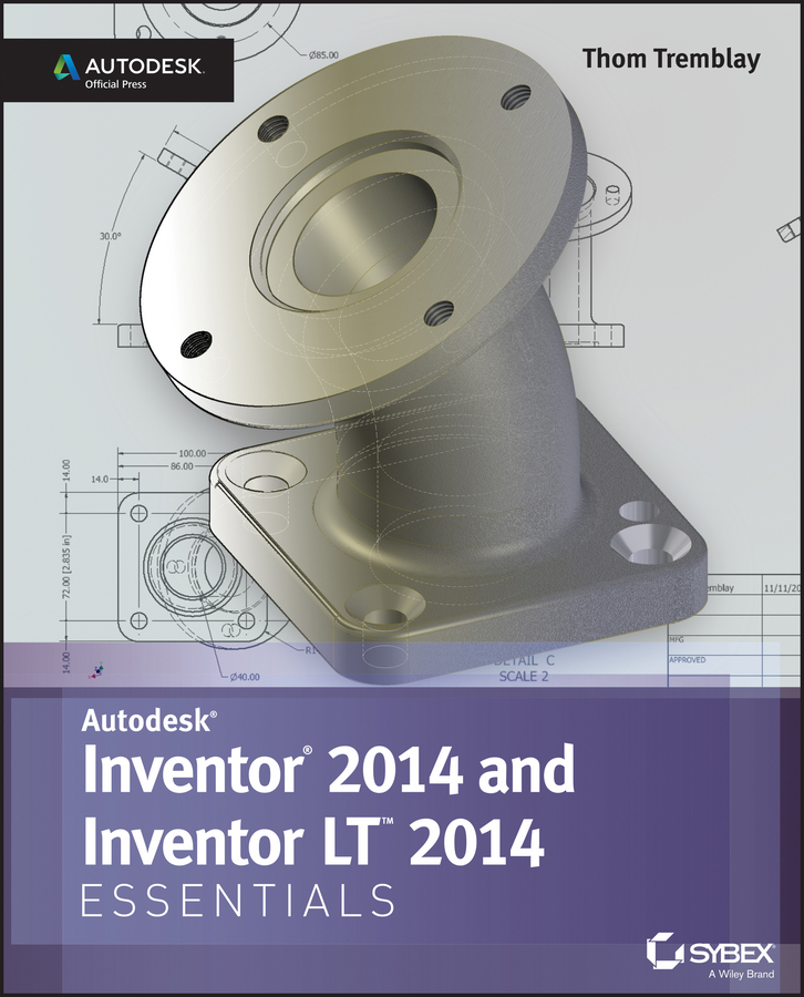 Thom Tremblay Inventor 2014 and Inventor LT 2014 Essentials: Autodesk Official Press up and running with autodesk inventor simulation 2010