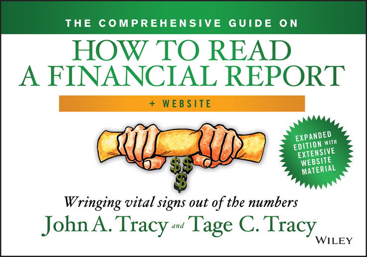 Tage Tracy The Comprehensive Guide on How to Read a Financial Report. Wringing Vital Signs Out of the Numbers a comprehensive guide to english comprehension and summary