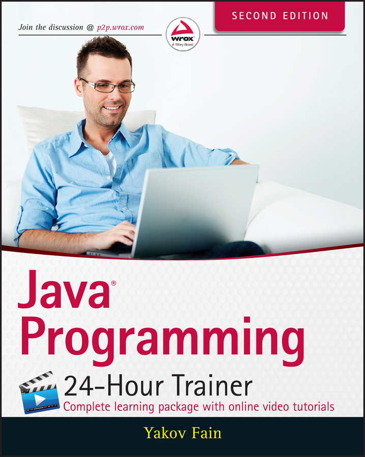Фото - Yakov Fain Java Programming. 24-Hour Trainer java web应用详解