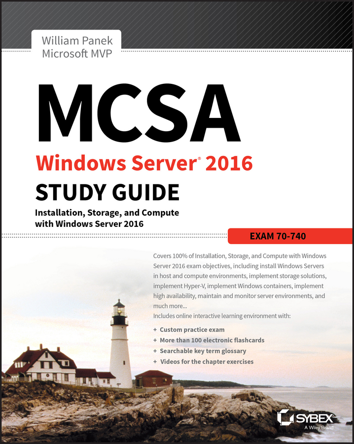William Panek MCSA Windows Server 2016 Study Guide: Exam 70-740 bill ferguson comptia network review guide exam n10 006