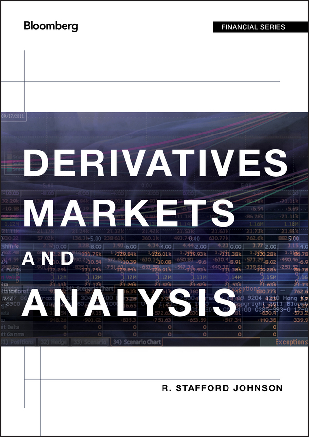 R. Johnson Stafford Derivatives Markets and Analysis finance and investments