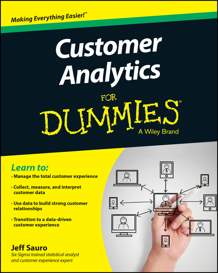 Jeff Sauro Customer Analytics For Dummies bob kelleher customer experience for dummies