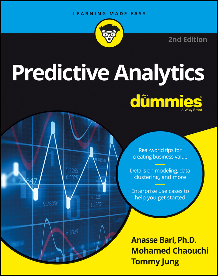 Dr. Jung Tommy Predictive Analytics For Dummies
