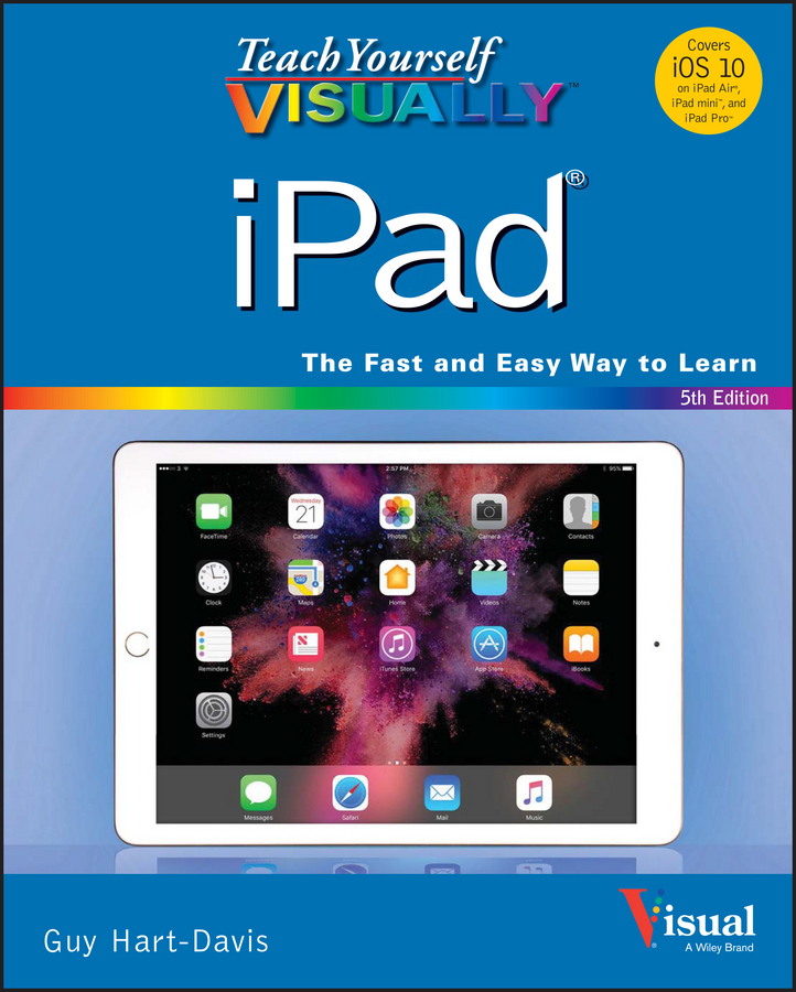 Guy Hart-Davis Teach Yourself VISUALLY iPad charles kim teach yourself visually guitar