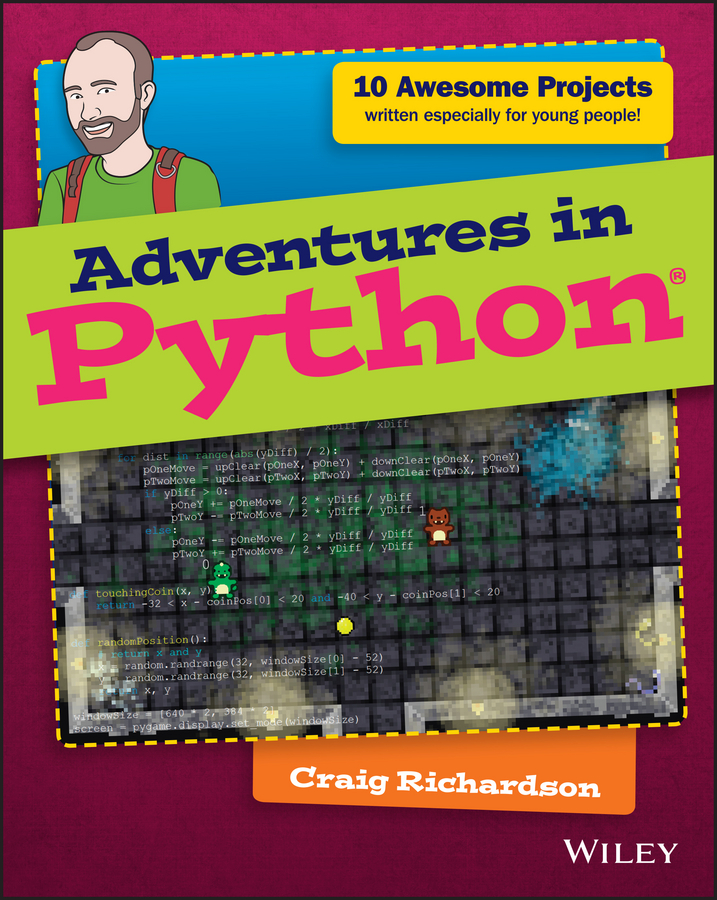 Craig Richardson Adventures in Python burkhard a meier python gui programming cookbook