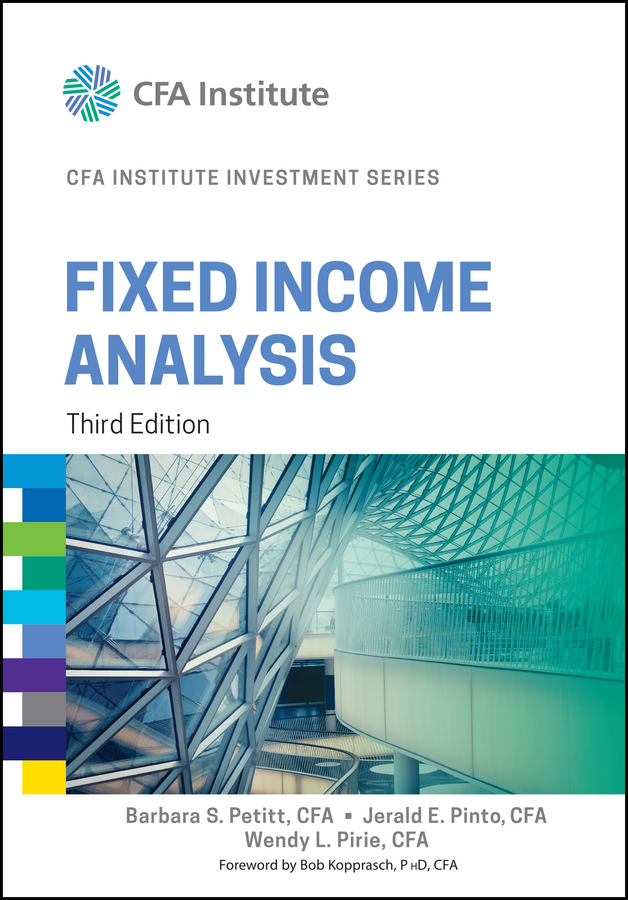Wendy Pirie L. Fixed Income Analysis bruce tuckman fixed income securities tools for today s markets