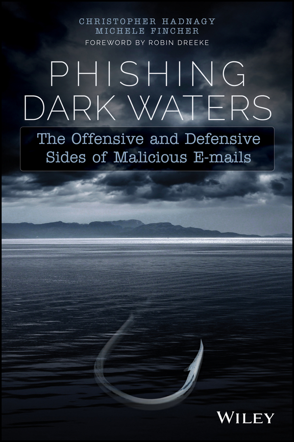 Christopher Hadnagy Phishing Dark Waters. The Offensive and Defensive Sides of Malicious Emails 5pcs lot alc663 realtek 5 1 channel high definition audio codec