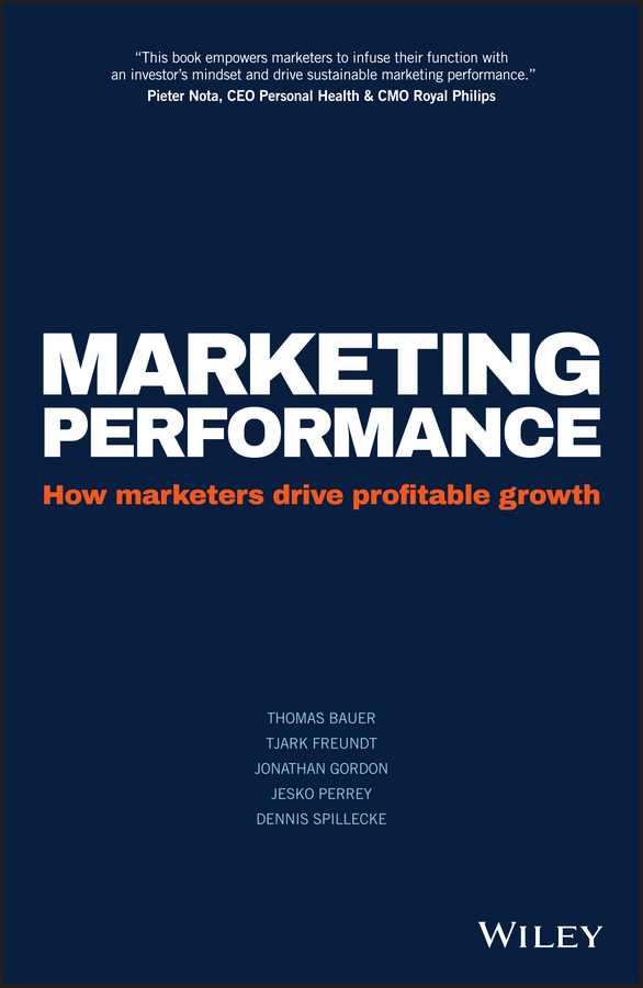 цена на Jesko Perrey Marketing Performance. How Marketers Drive Profitable Growth