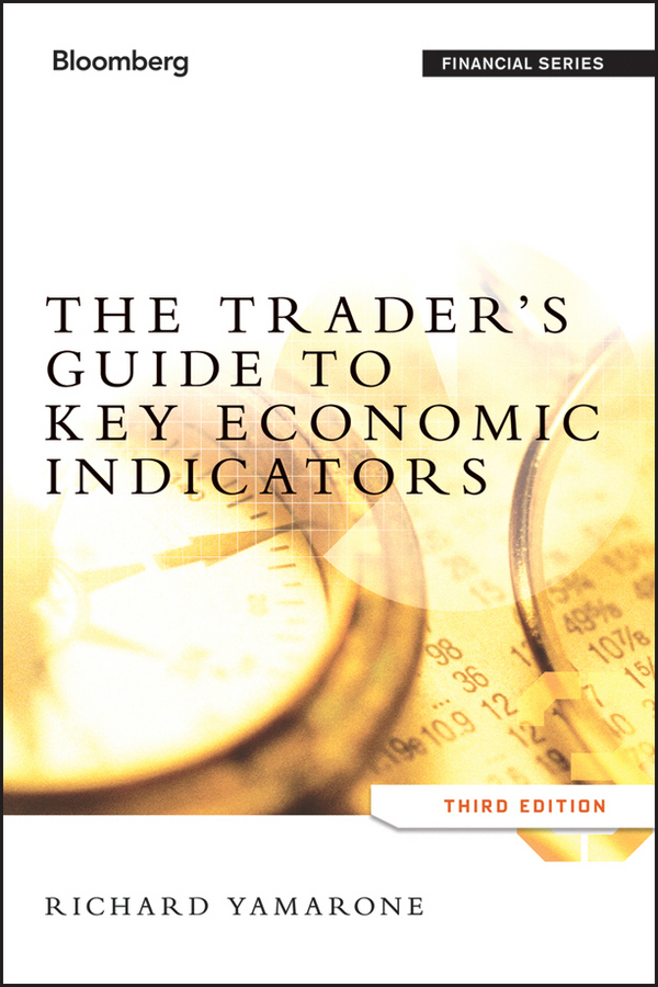 Richard Yamarone The Trader's Guide to Key Economic Indicators business and ethics in a country with political socio economic crisis