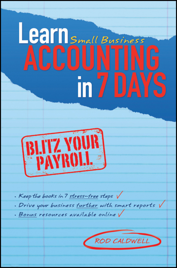 Rod Caldwell Learn Small Business Accounting in 7 Days hereward end of days