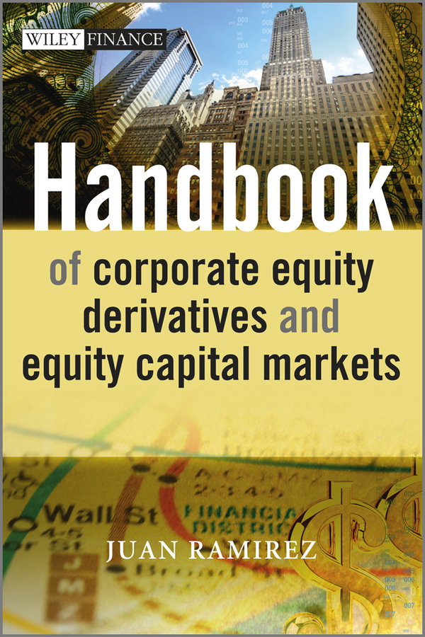 Juan Ramirez Handbook of Corporate Equity Derivatives and Equity Capital Markets polk audio ultra fit 3000a black grn