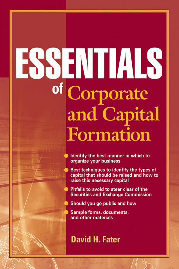David Fater H. Essentials of Corporate and Capital Formation rufus stickney tucker a syllabus in public finance