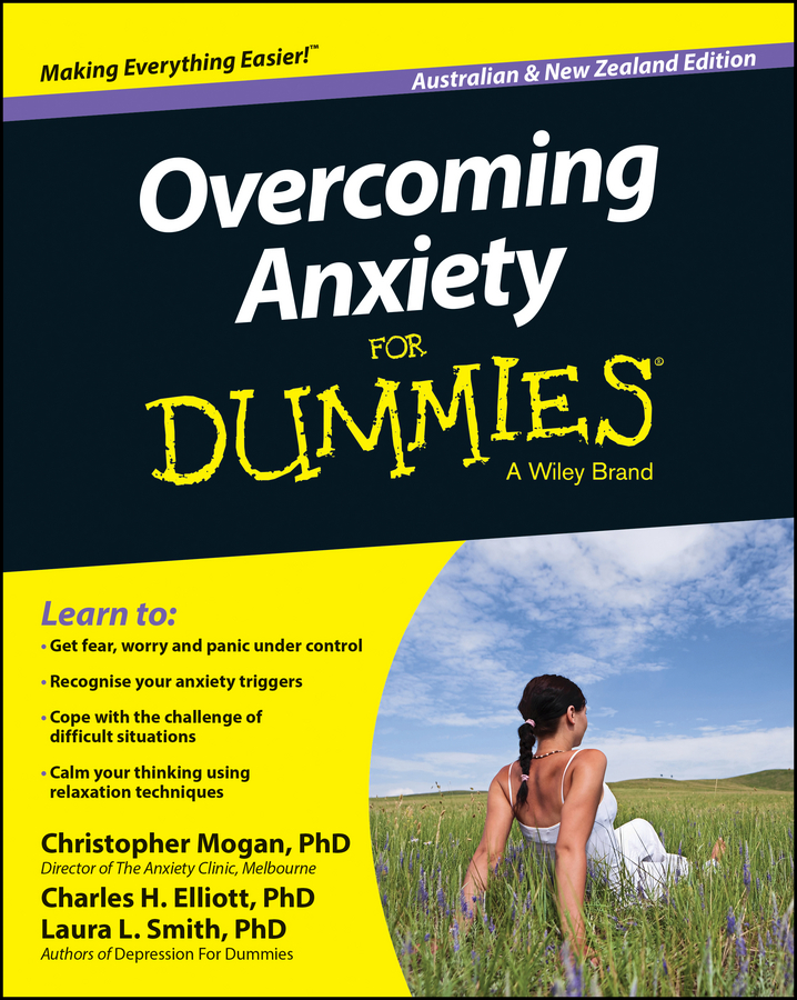 Christopher Mogan Overcoming Anxiety For Dummies – Australia / NZ kip hanson machining for dummies