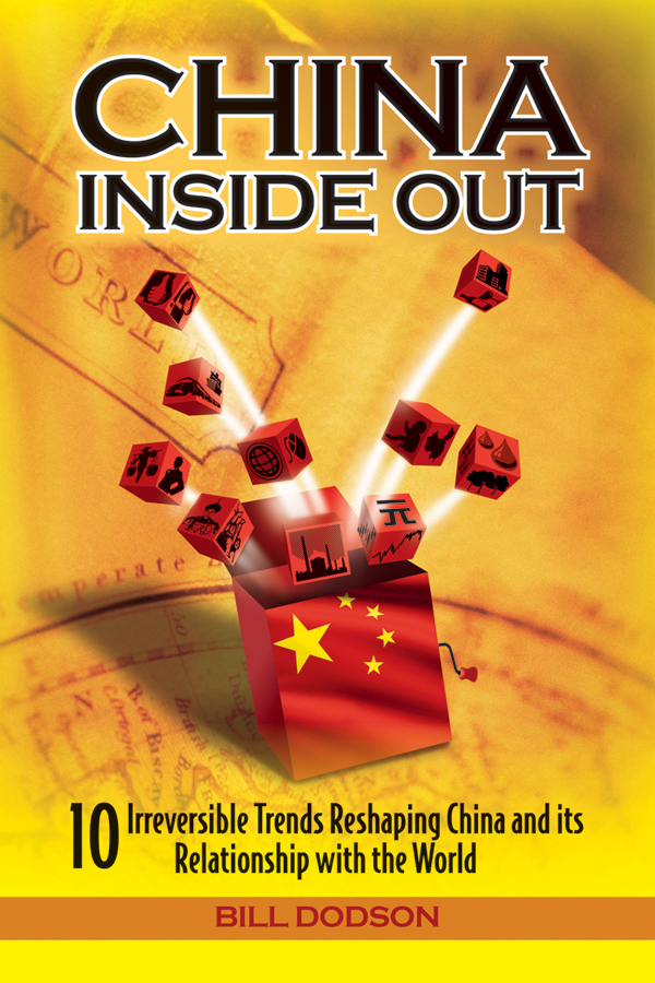Bill Dodson China Inside Out. 10 Irreversible Trends Reshaping China and its Relationship with the World inside divergent the initiate s world