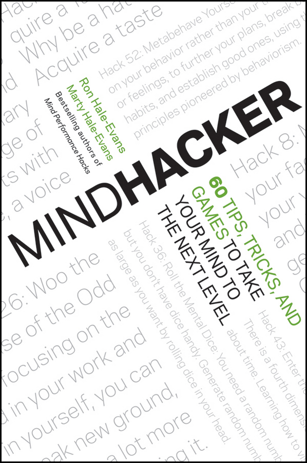 Ron Hale-Evans Mindhacker. 60 Tips, Tricks, and Games to Take Your Mind to the Next Level card tricks and games book