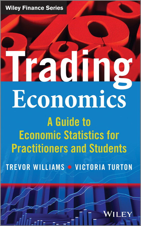 Trevor Williams Trading Economics. A Guide to Economic Statistics for Practitioners and Students 1setx original new pickup roller feed exit drive for fujitsu scansnap s300 s300m s1300 s1300i