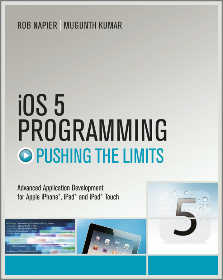 Rob Napier iOS 5 Programming Pushing the Limits. Developing Extraordinary Mobile Apps for Apple iPhone, iPad, and iPod Touch delta touch screen hmi dop bo3e211 480x272 4 3 inch ethernet 2 com new original with programming cable