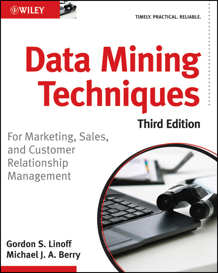 Gordon Linoff S. Data Mining Techniques. For Marketing, Sales, and Customer Relationship Management enrico seib data mining methoden in der simulation