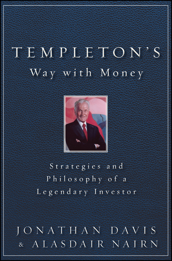 Alasdair Nairn Templeton's Way with Money. Strategies and Philosophy of a Legendary Investor the destruction of tilted arc – documents