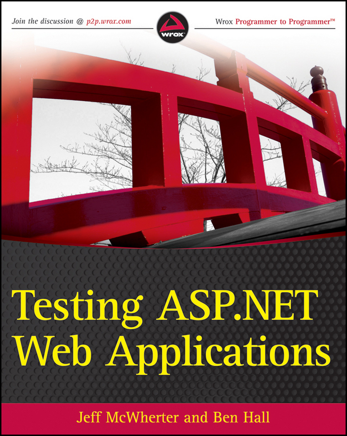 Jeff McWherter Testing ASP.NET Web Applications david sale testing python applying unit testing tdd bdd and acceptance testing