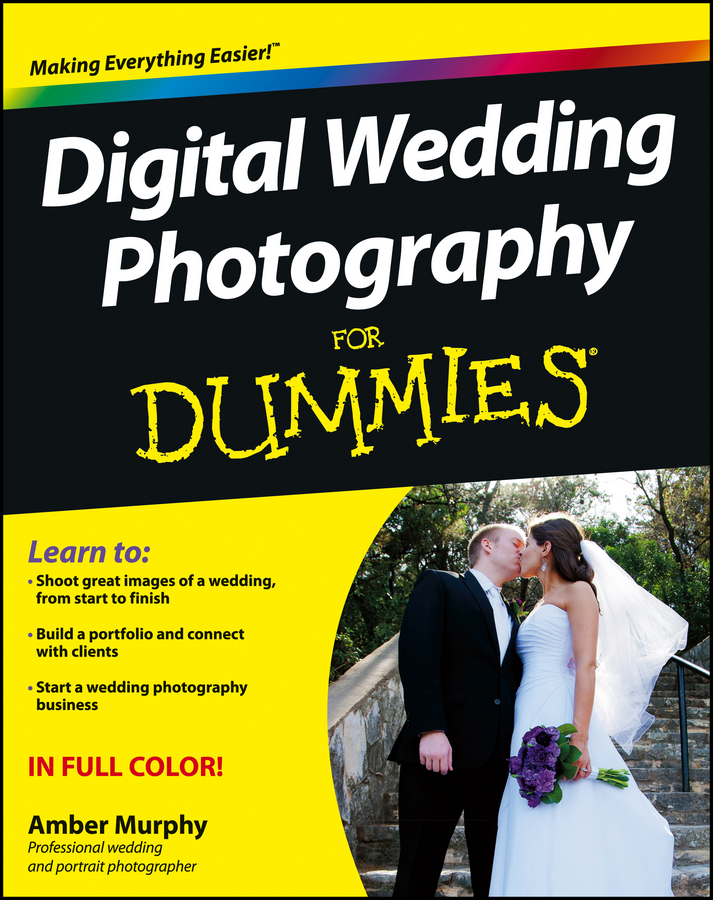 Amber Murphy Digital Wedding Photography For Dummies