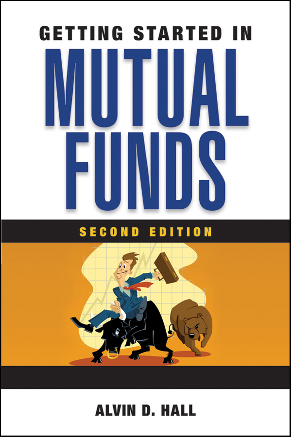 Alvin Hall D. Getting Started in Mutual Funds gary gastineau l the exchange traded funds manual