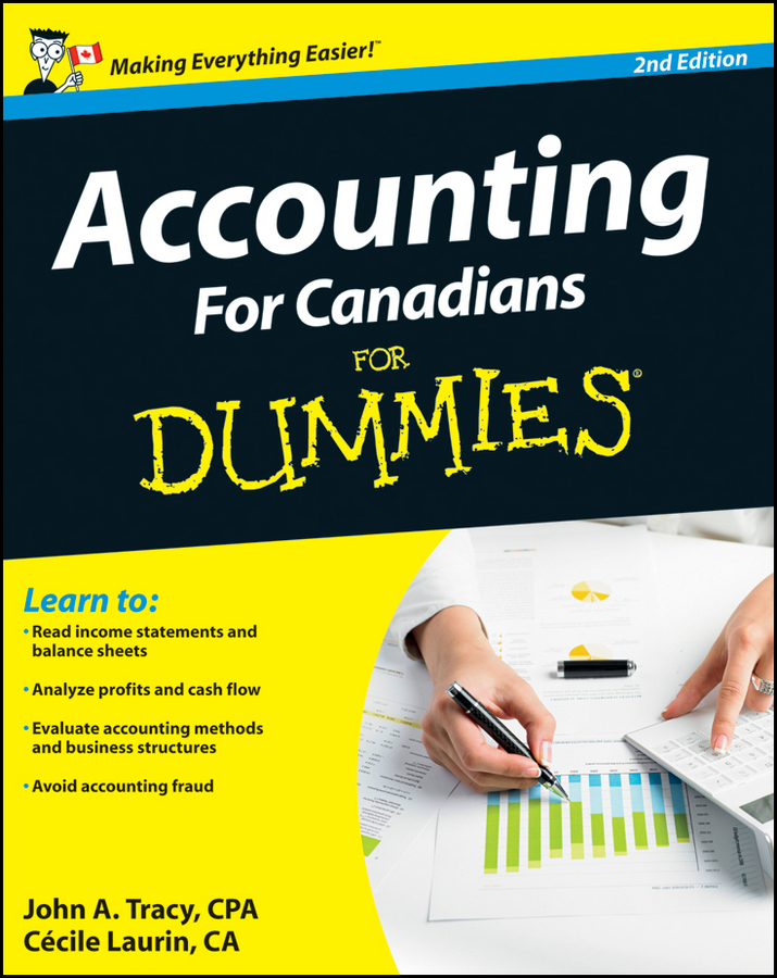 Cecile Laurin Accounting For Canadians For Dummies accounting standards and earnings management