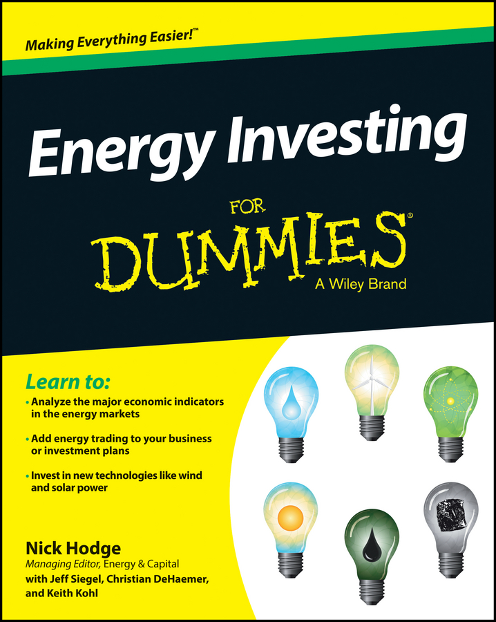 Jeff Siegel Energy Investing For Dummies jeff siegel investing in renewable energy making money on green chip stocks