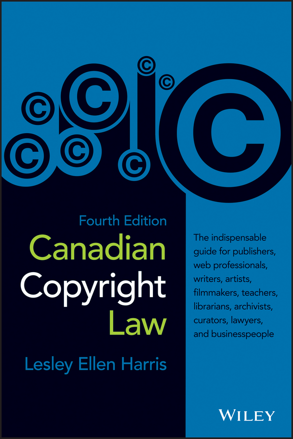 Lesley Harris Ellen Canadian Copyright Law lesley harris ellen canadian copyright law