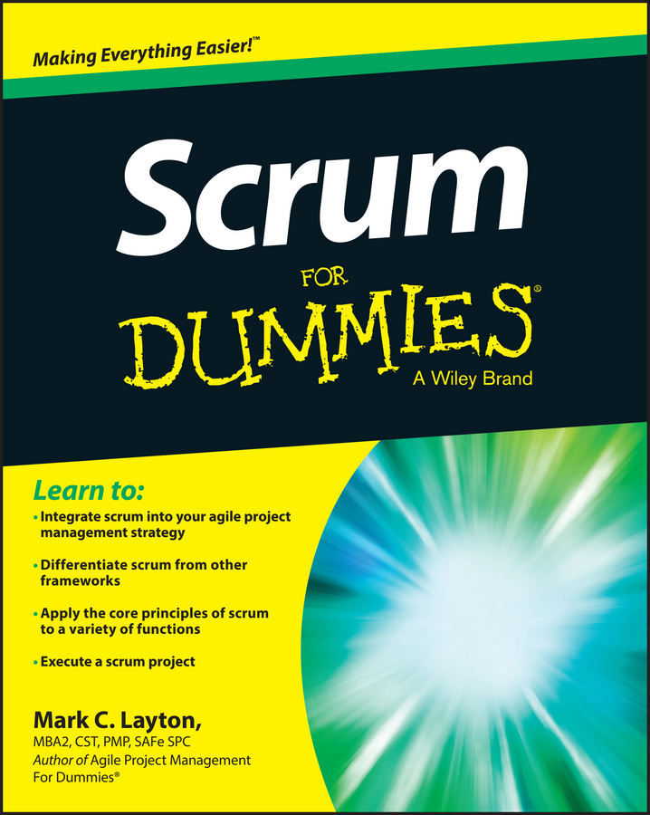Mark Layton C. Scrum For Dummies laura capell event management for dummies