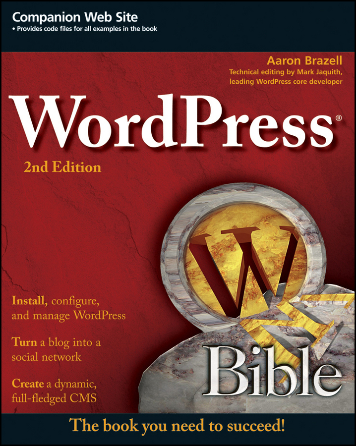Aaron Brazell WordPress Bible wordpress for dummies