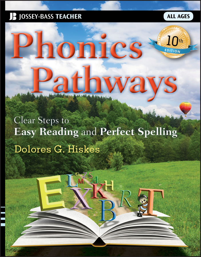 Dolores Hiskes G. Phonics Pathways. Clear Steps to Easy Reading and Perfect Spelling learning express phonics