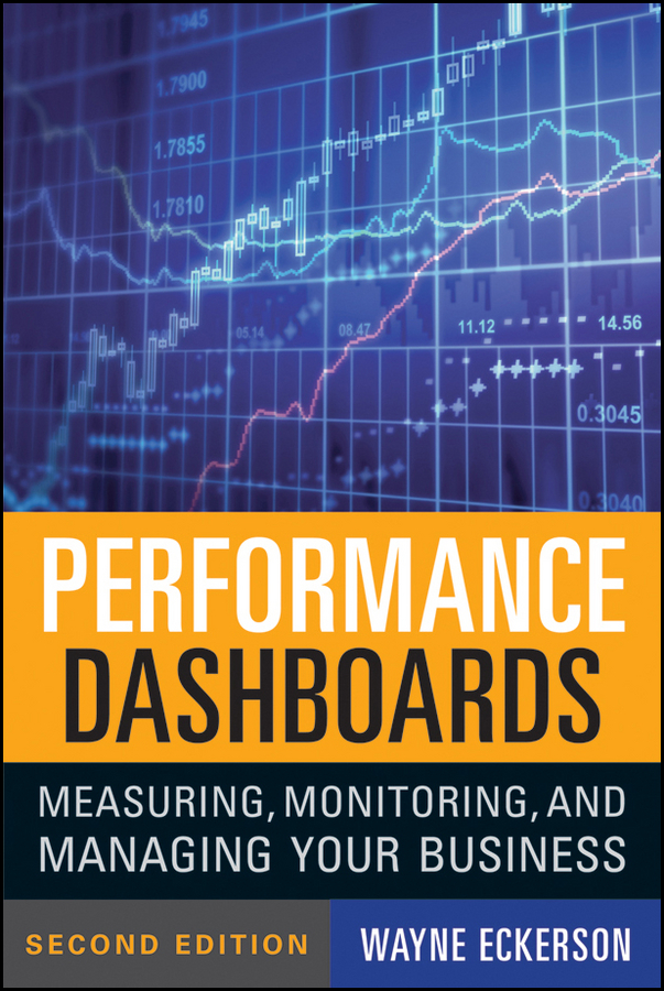 цена Wayne Eckerson W. Performance Dashboards. Measuring, Monitoring, and Managing Your Business