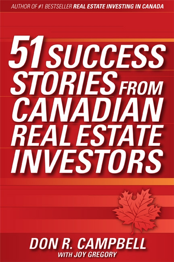 Don Campbell R. 51 Success Stories from Canadian Real Estate Investors eric tyson real estate investing for dummies