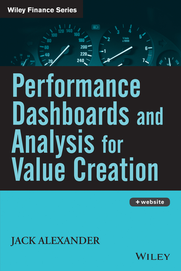 Jack Alexander Performance Dashboards and Analysis for Value Creation value drivers