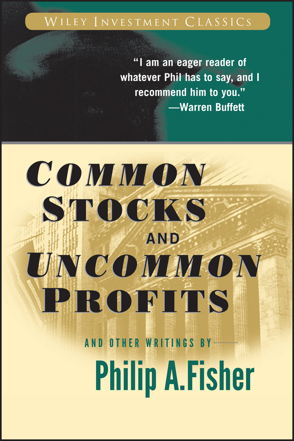 Kenneth Fisher L. Common Stocks and Uncommon Profits and Other Writings