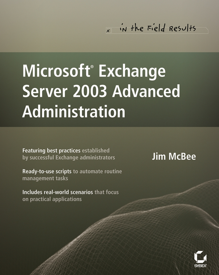 Jim McBee Microsoft Exchange Server 2003 Advanced Administration рэнд моримото майкл ноэл гай ярдени крис амарис эндрю аббат microsoft exchange server 2013 полное руководство