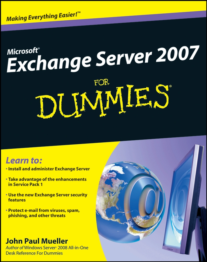 John Mueller Paul Microsoft Exchange Server 2007 For Dummies рэнд моримото майкл ноэл гай ярдени крис амарис эндрю аббат microsoft exchange server 2013 полное руководство