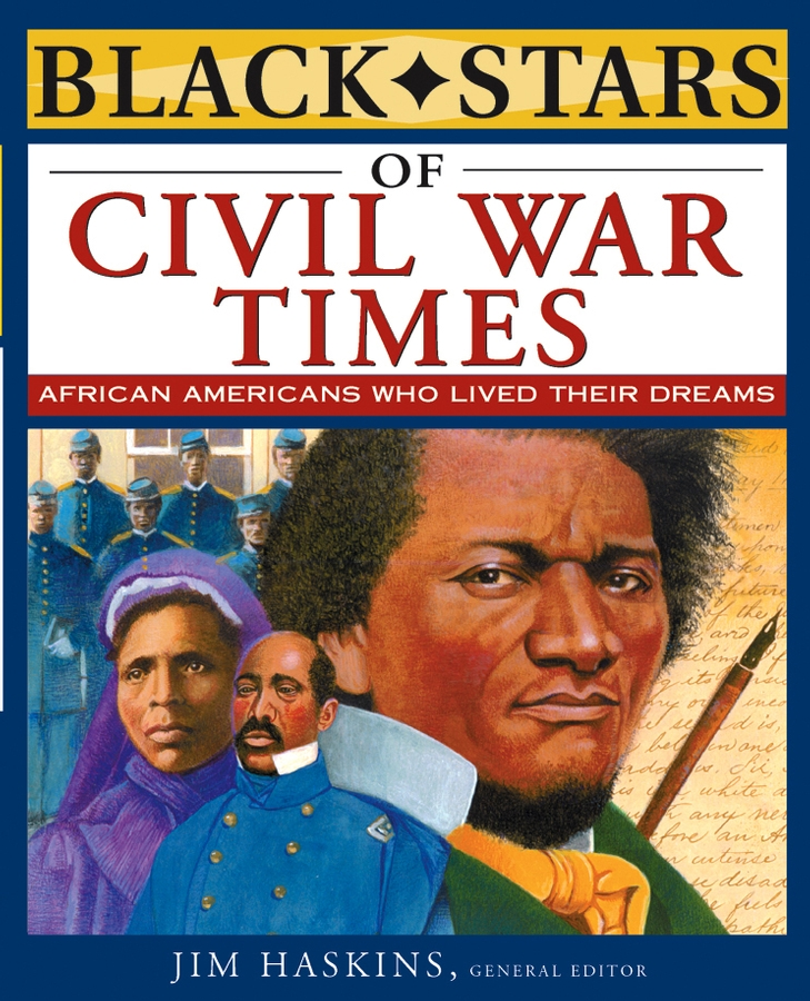 Jim Haskins Black Stars of Civil War Times charles haskins a history of the normans