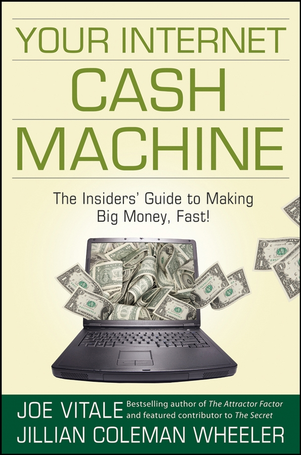Joe Vitale Your Internet Cash Machine. The Insiders' Guide to Making Big Money, Fast! danjue genuine leather men wallets long coin purses big capacity card holder cowhide day clutch phone money bag