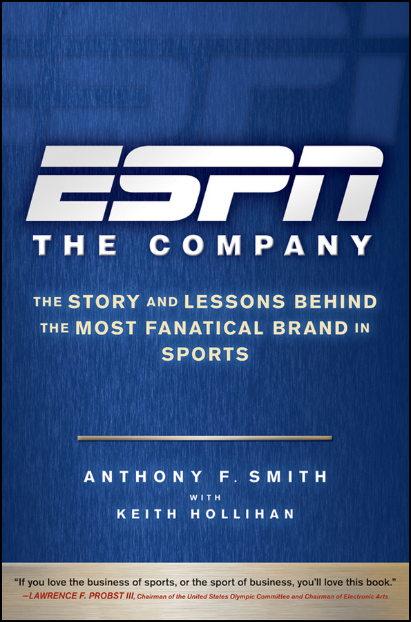 Keith Hollihan ESPN The Company. The Story and Lessons Behind the Most Fanatical Brand in Sports lucky family digital sports watch red led time and date display