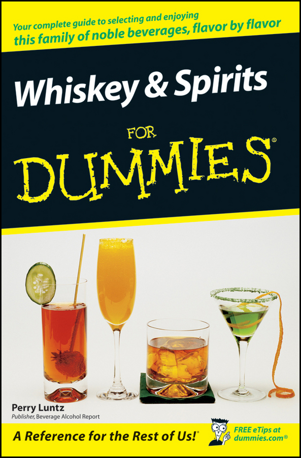 Perry Luntz Whiskey and Spirits For Dummies все цены