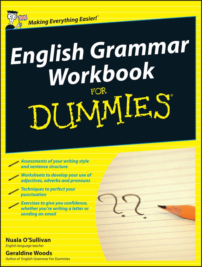 Geraldine Woods English Grammar Workbook For Dummies geraldine woods english grammar workbook for dummies
