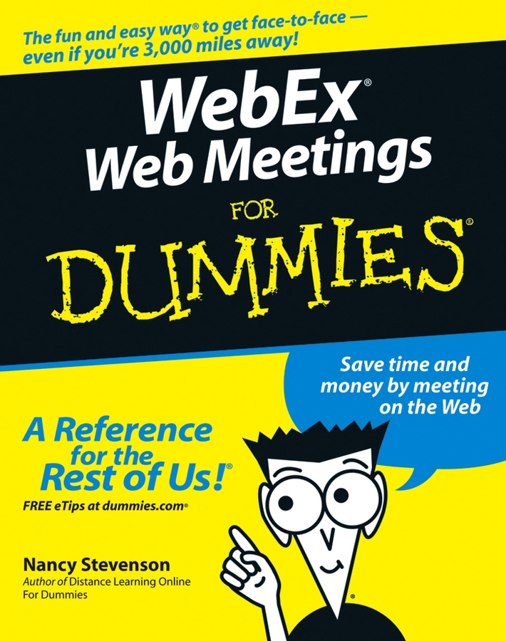 Nancy Stevenson WebEx Web Meetings For Dummies testing of web services from active to passive