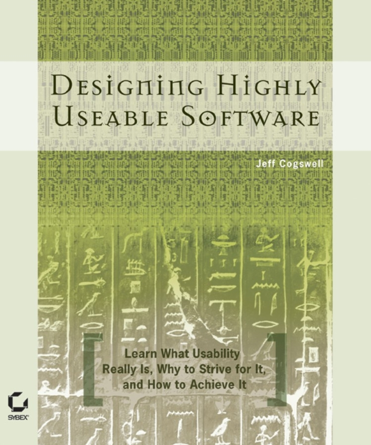 Jeff Cogswell Designing Highly Useable Software designing intelligent front ends for business software