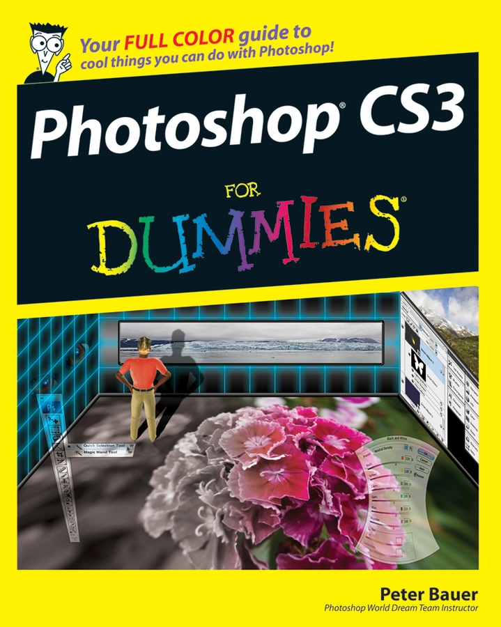 Peter Bauer Photoshop CS3 For Dummies ellen finkelstein flash cs3 for dummies